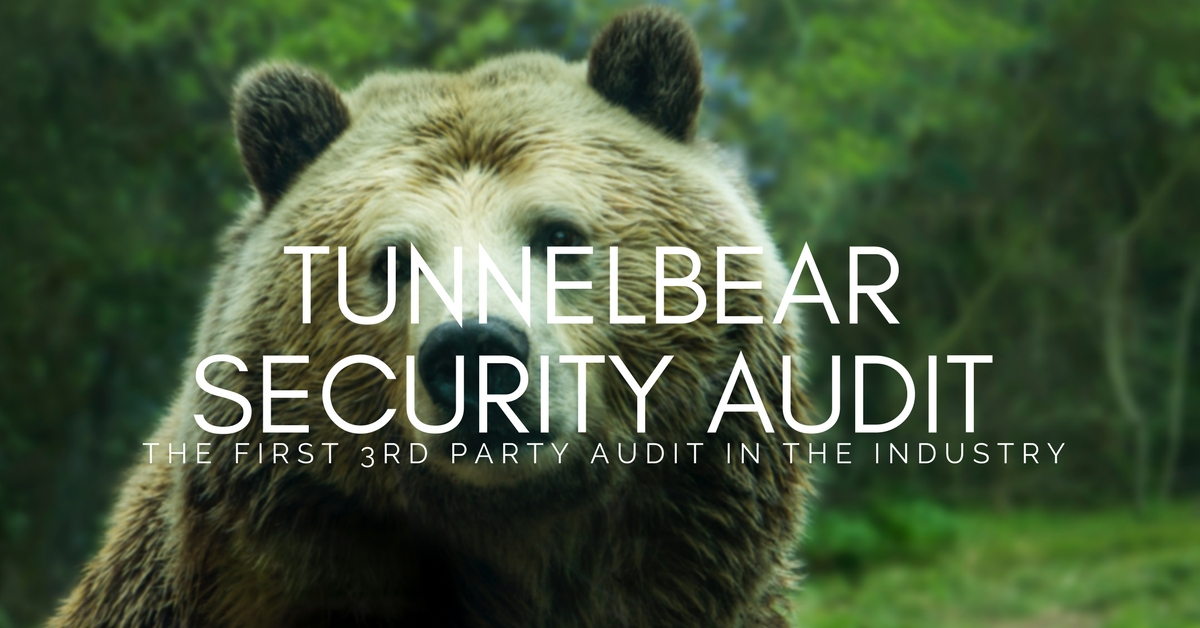 TunnelBear publishes industry-first 3rd-party security audit