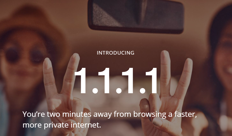 Cloudflare launches 1.1.1.1, a fast privacy-first DNS service